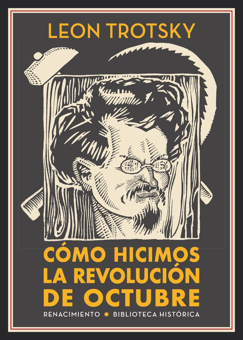 Cómo hicimos la Revolución de Octubre: portada