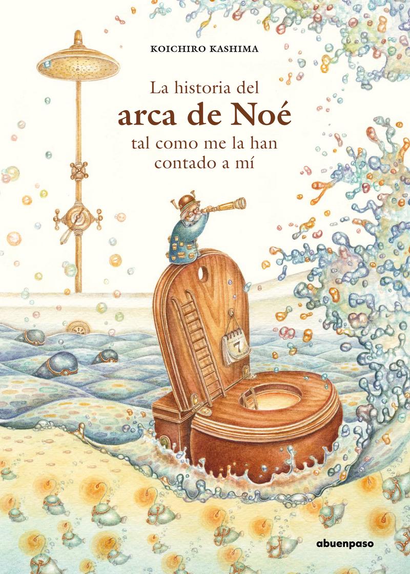 La historia del Arca de Noé tal como me la han contado a mí: portada