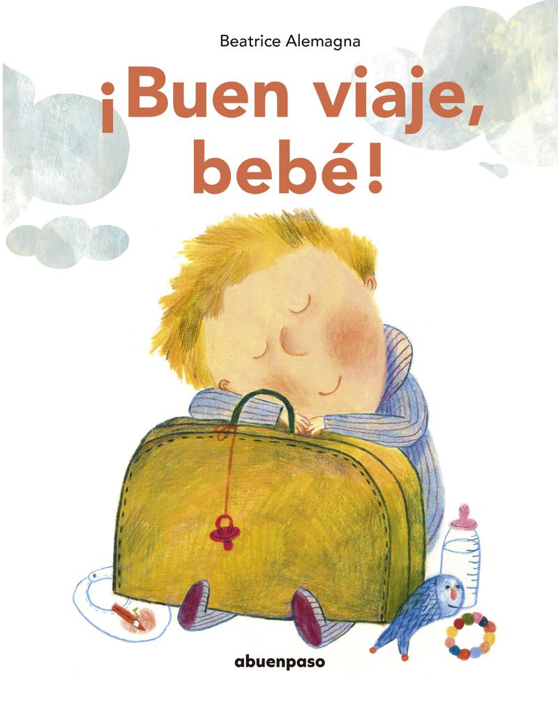 ¡Buen viaje, bebé! (NE): portada