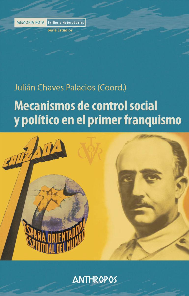 MECANISMOS DE CONTROL SOCIAL Y POLÍTICO EN PRIMER FRANQUISMO: portada