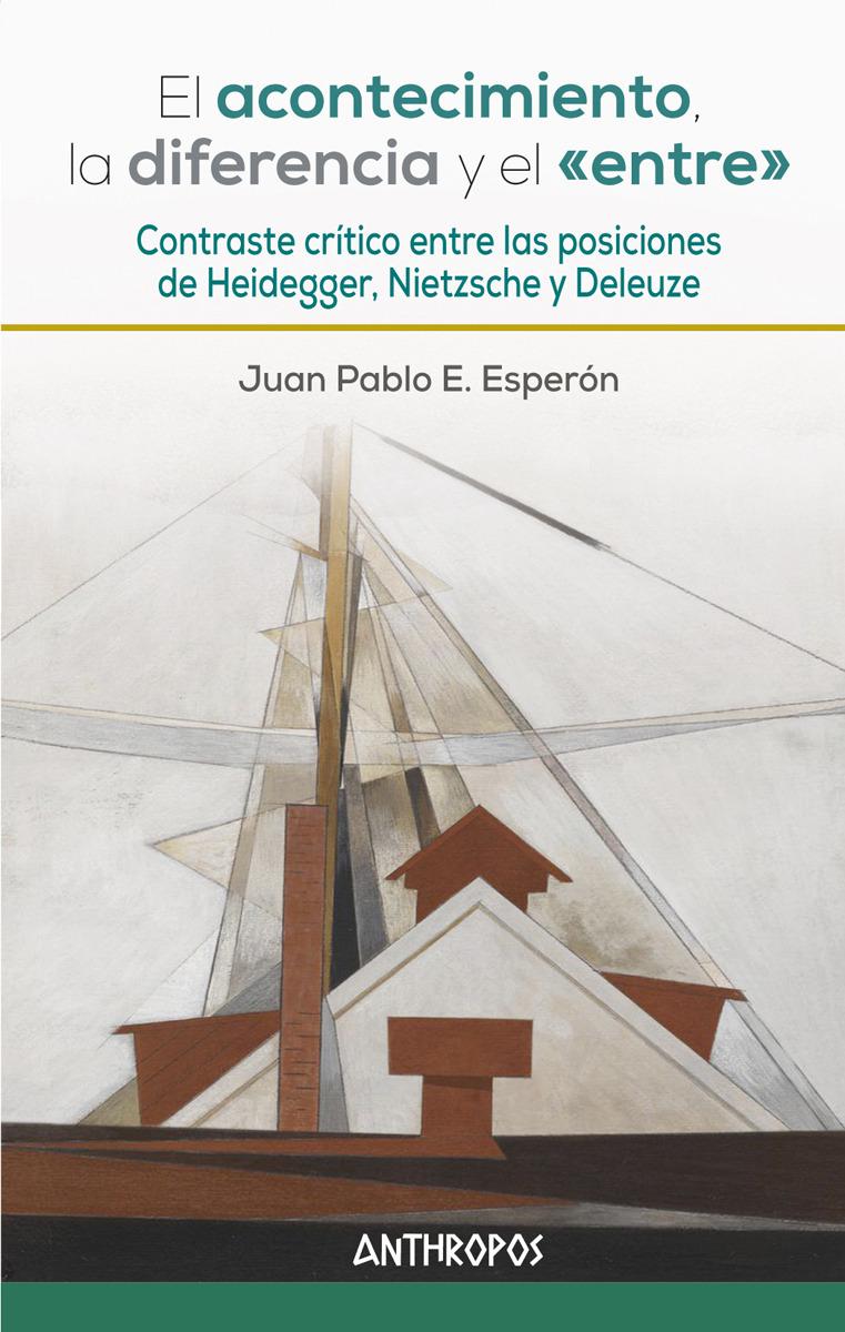 EL ACONTECIMIENTO, LA DIFERENCIA Y EL «ENTRE»: portada