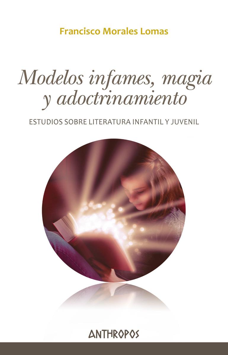 MODELOS INFAMES, MAGIA Y ADOCTRINAMIENTO: portada