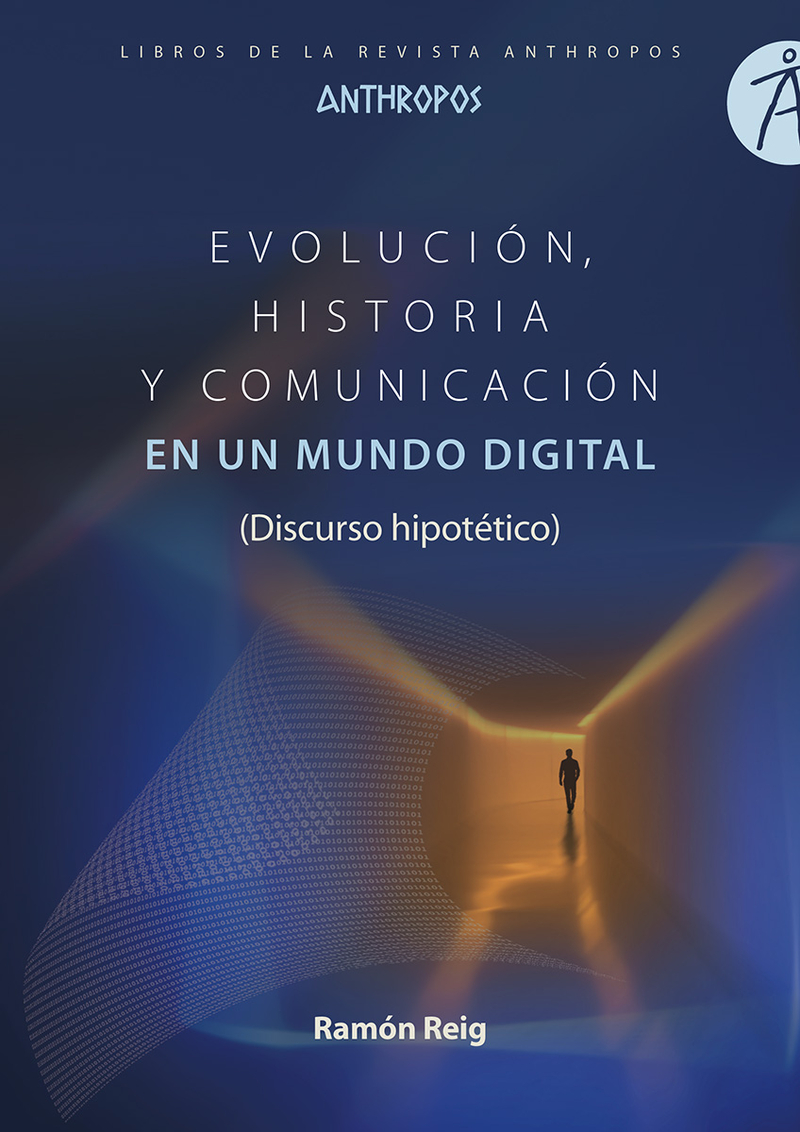 EVOLUCIÓN, HISTORIA Y COMUNICACIÓN EN UN MUNDO DIGITAL: portada