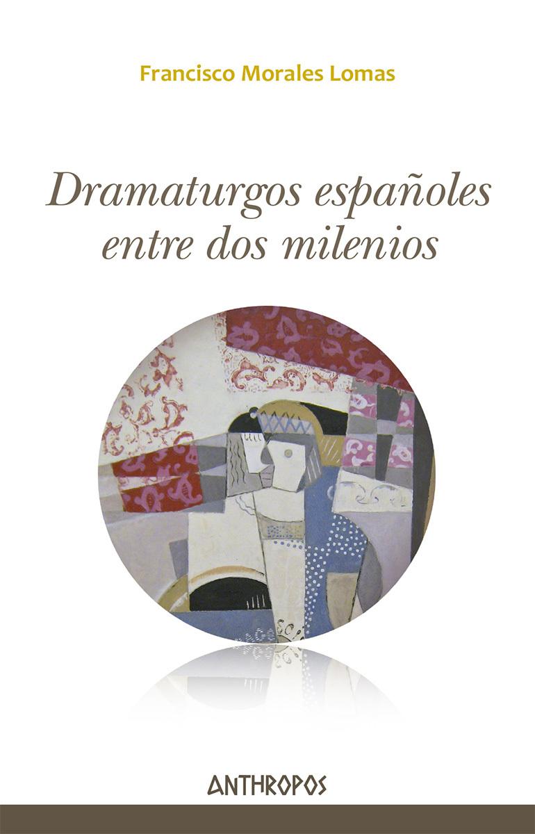 DRAMATURGOS ESPAÑOLES ENTRE DOS MILENIOS: portada
