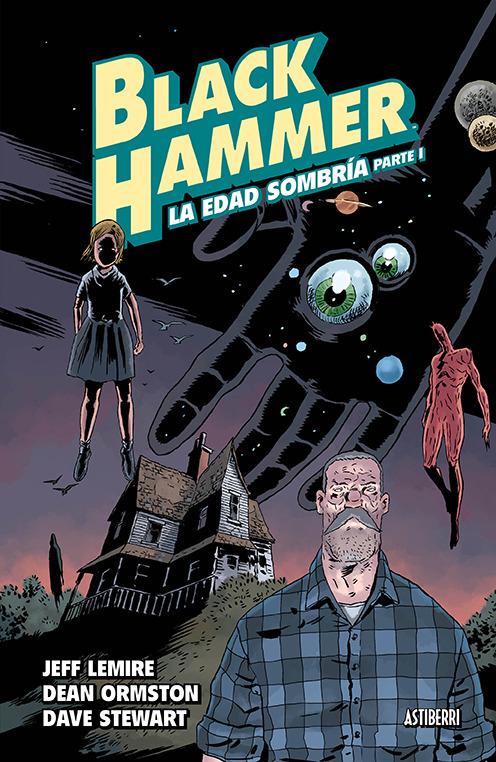 BLACK HAMMER 3. LA EDAD SOMBRíA 1 - 2.ª ED.: portada
