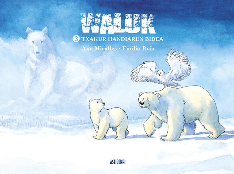 WALUK 3. TXAKUR HANDIAREN BIDEA Edición en euskera: portada