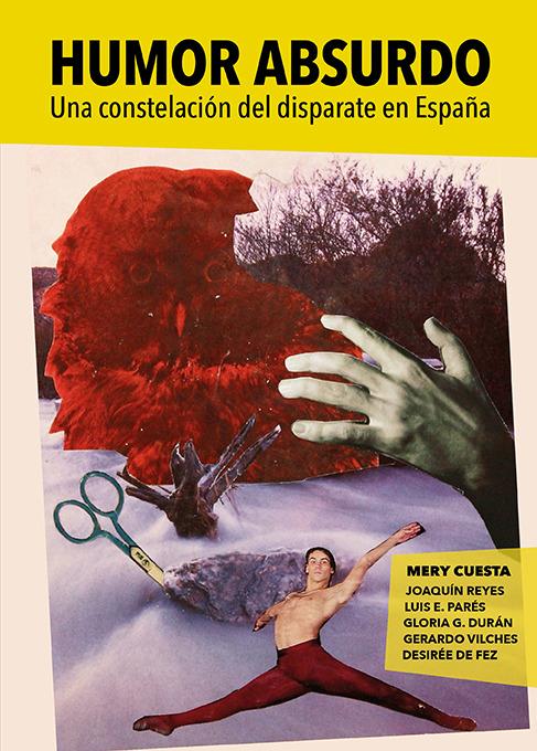 HUMOR ABSURDO. Una constelación del disparate en España: portada