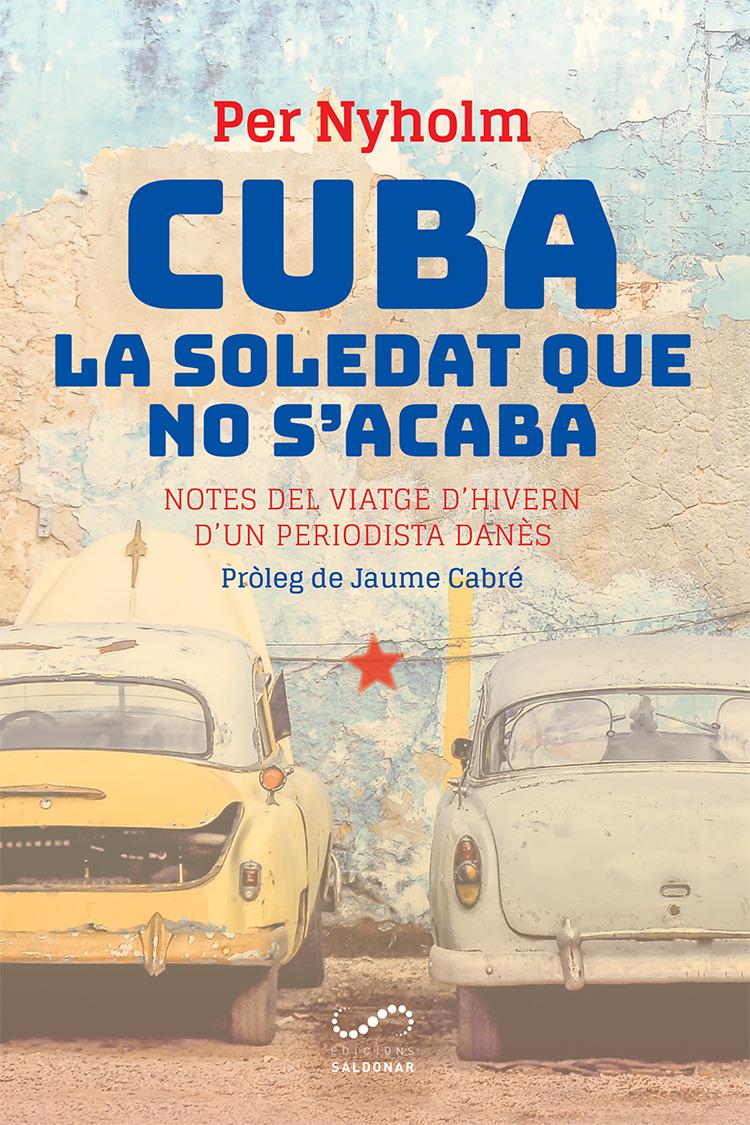 Cuba, la soledat que no s'acaba: portada