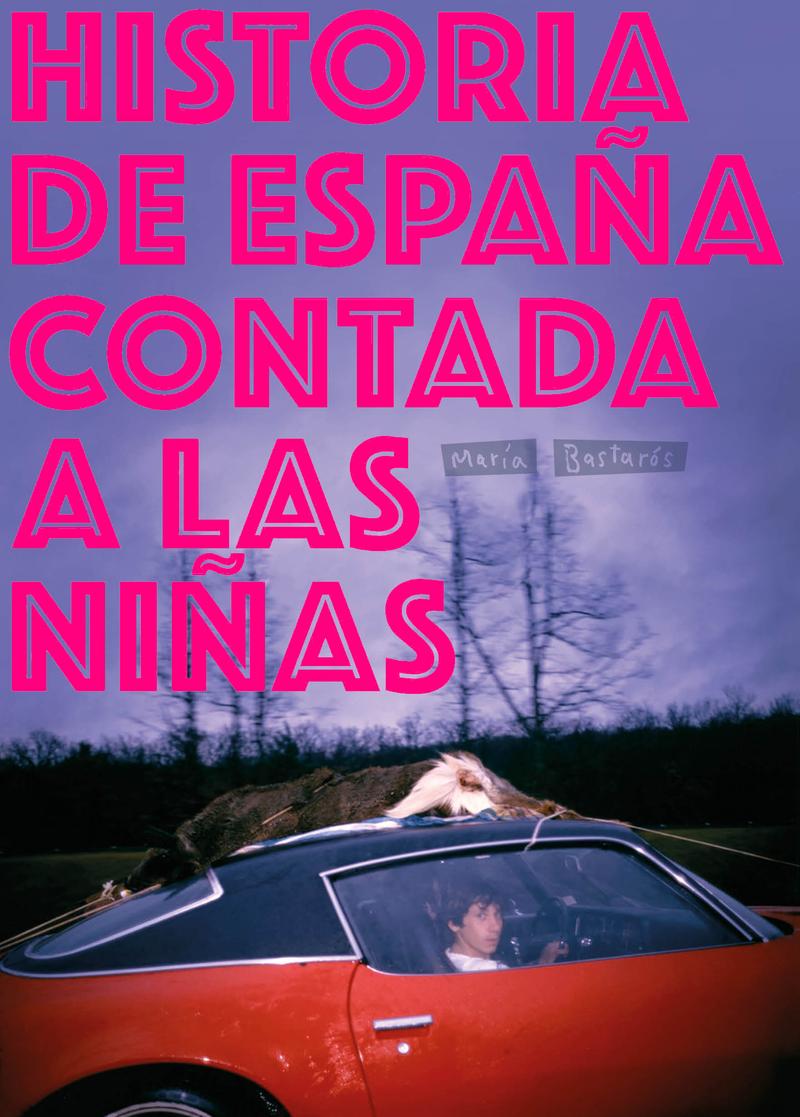 HISTORIA DE ESPAÑA CONTADA A LAS NIÑAS: portada