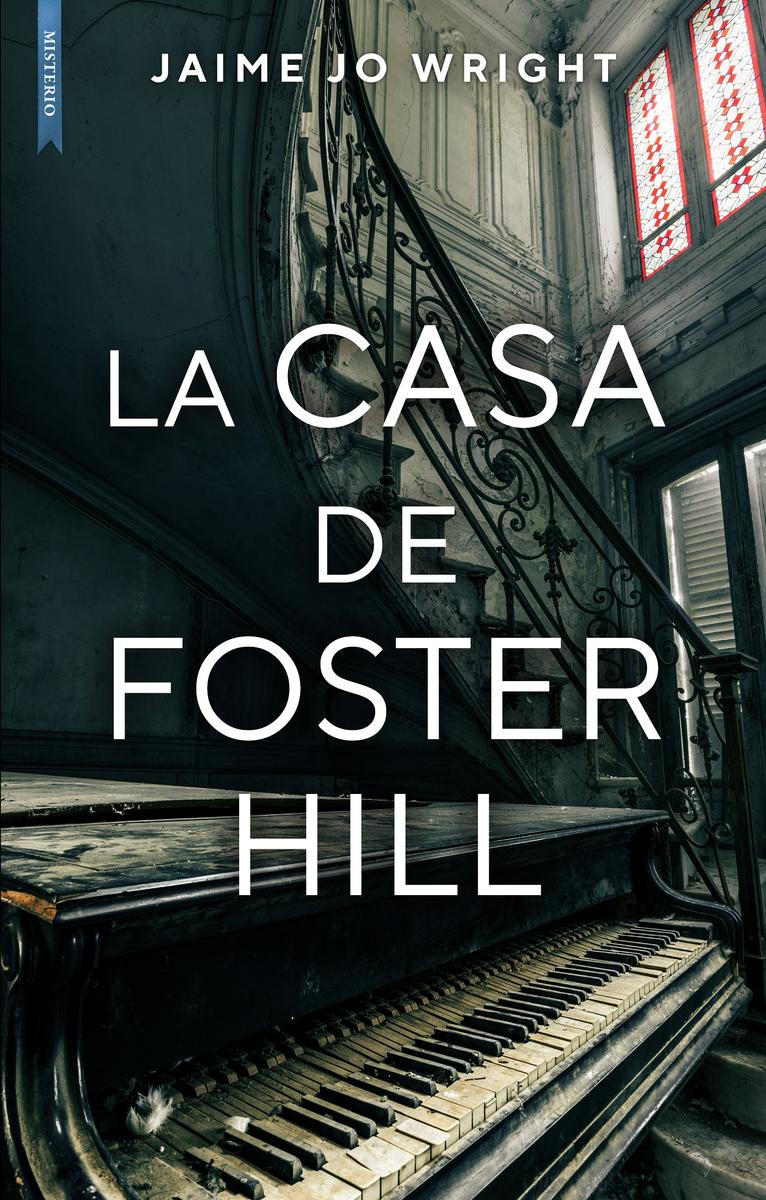La casa de Foster Hill: portada