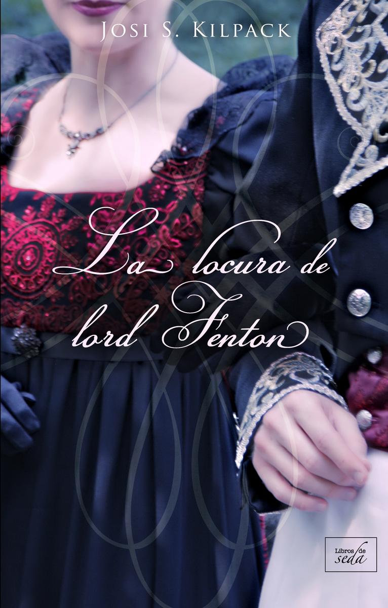 La locura de lord Fenton: portada