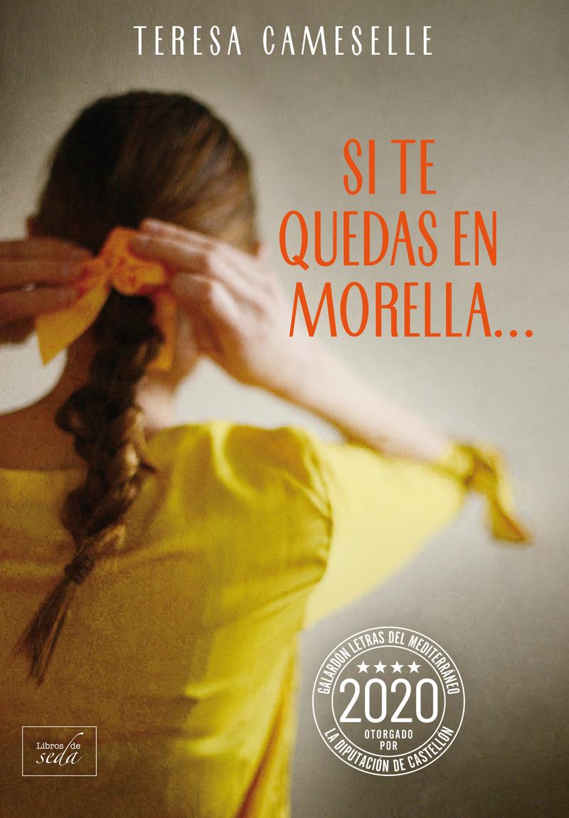 Si te quedas en Morella...: portada