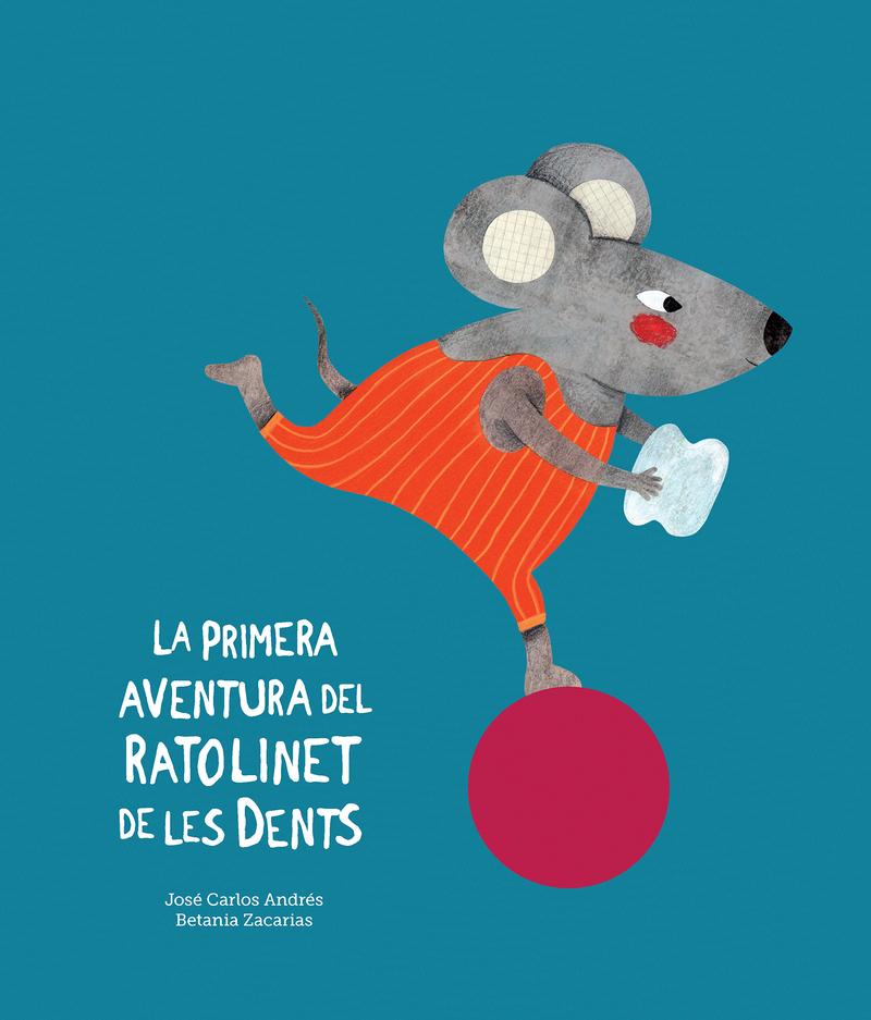 La primera aventura del Ratolinet de les dents: portada