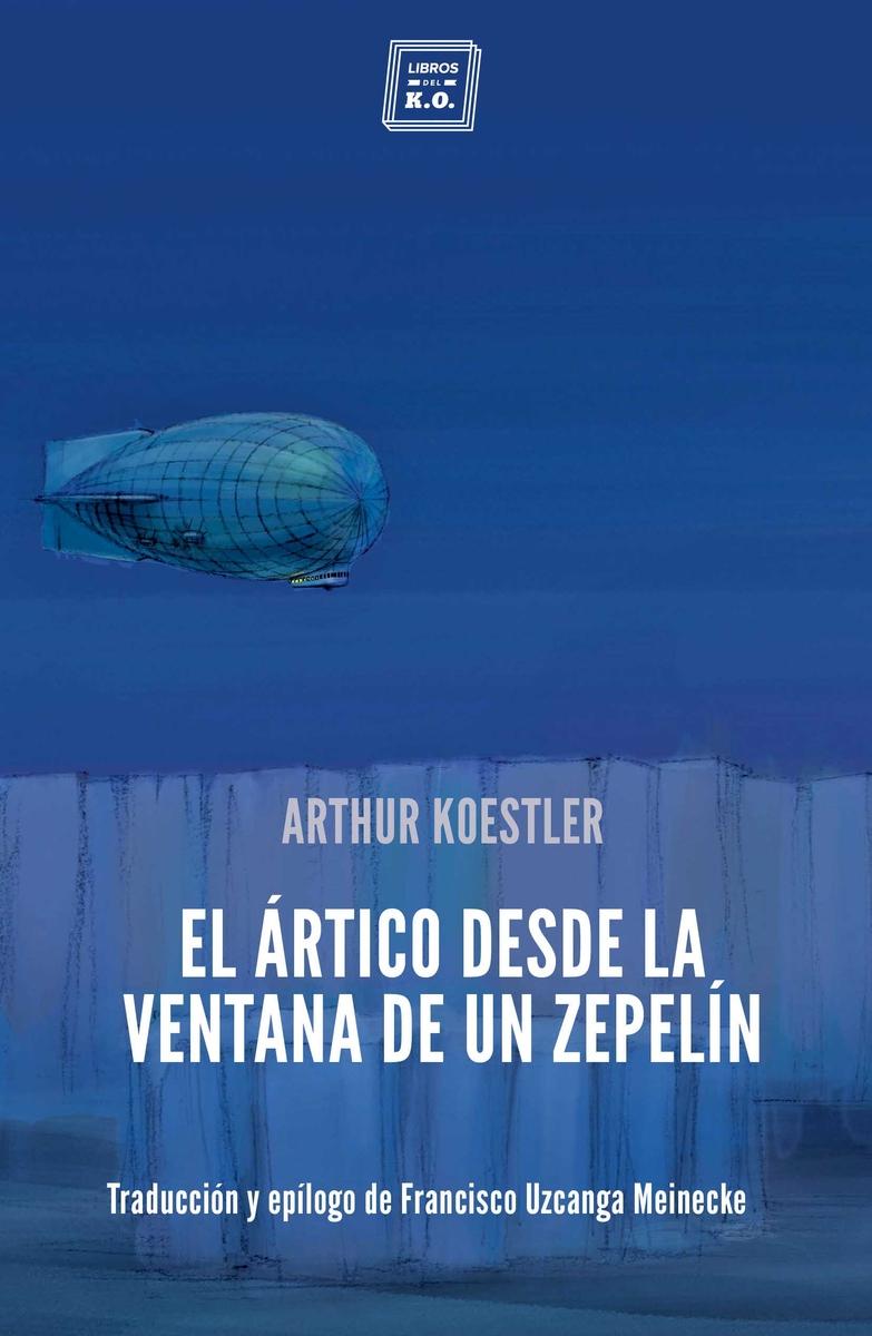 El Ártico desde la ventana de un zepelín: portada