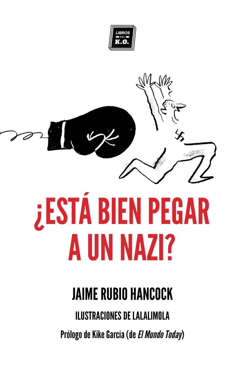 ¿Está bien pegar a un nazi?: portada