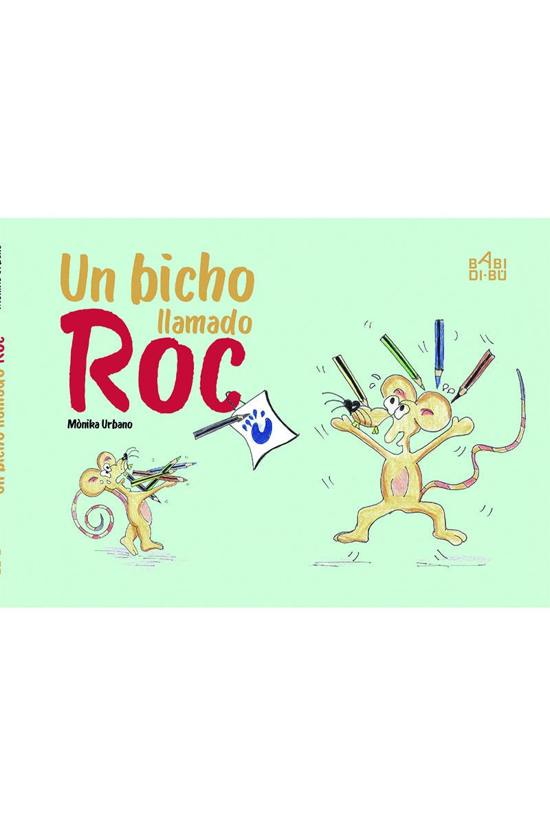 Un bicho llamado Roc: portada