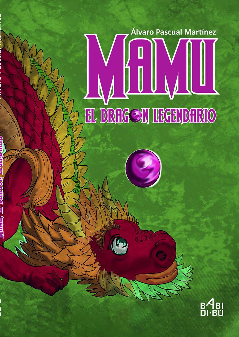 Mamu, el dragón legendario: portada