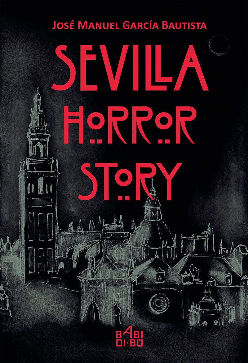 Sevilla horror story: portada
