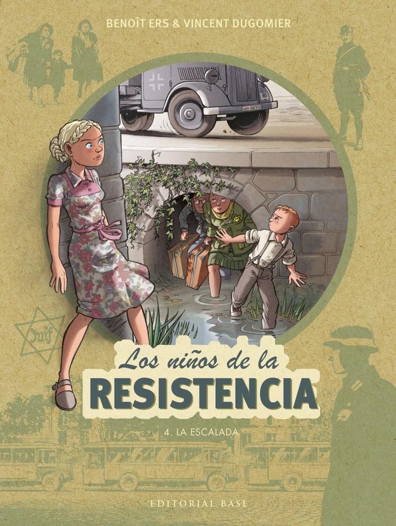 LOS NIñOS DE LA RESISTENCIA 4. LA ESCALADA: portada
