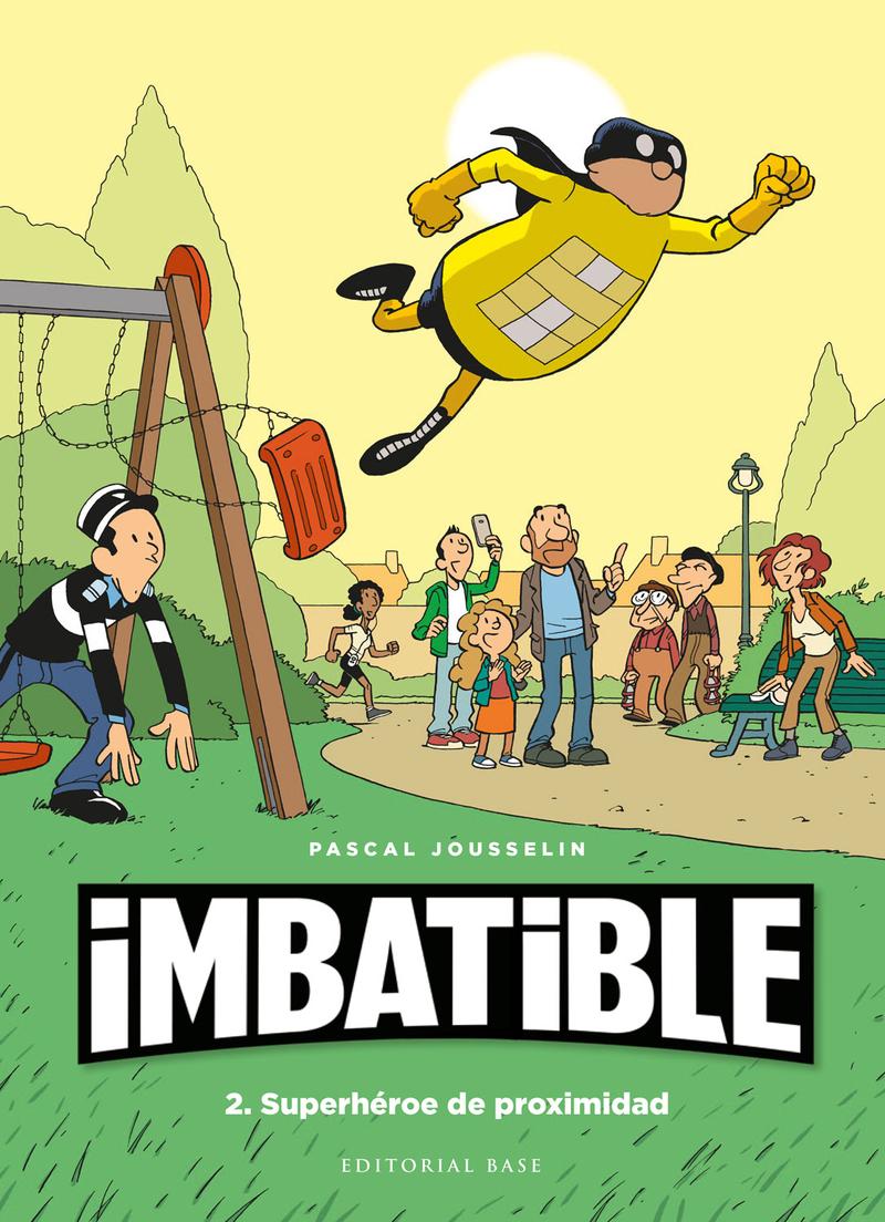 Imbatible 2. Superhéroe de proximidad: portada