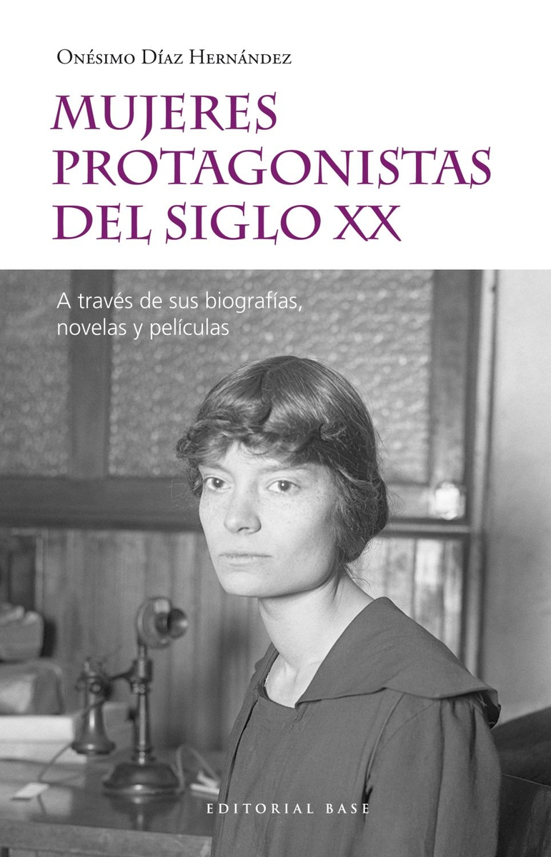 MUJERES PROTAGONISTAS DEL SIGLO XX: portada