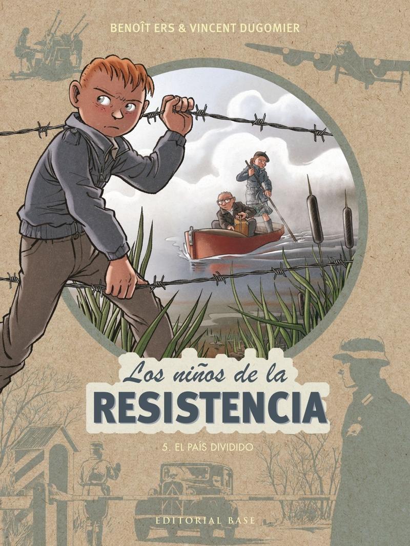 LOS NIñOS DE LA RESISTENCIA: 5. EL PAíS DIVIDIDO: portada