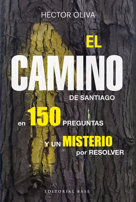 EL CAMINO DE SANTIAGO EN 150 PREGUNTAS: portada