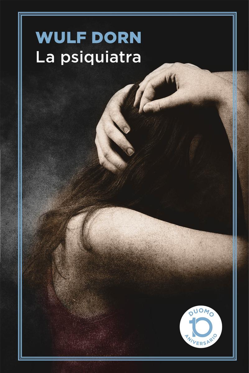 La psiquiatra - 10 ANIVERSARIO: portada