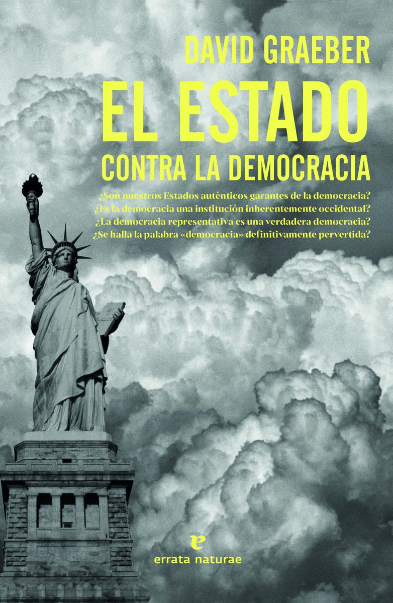 El estado contra la democracia: portada