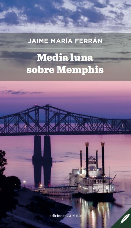 Media luna sobre Memphis: portada