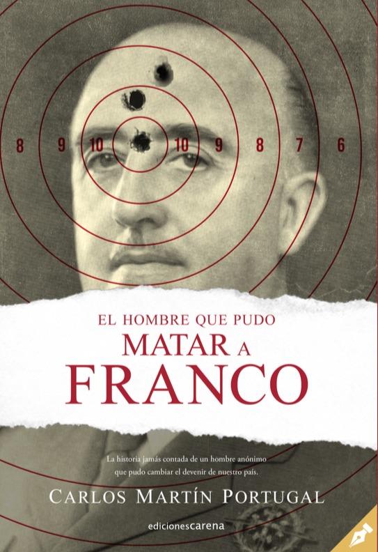 El hombre que pudo matar a Franco: portada