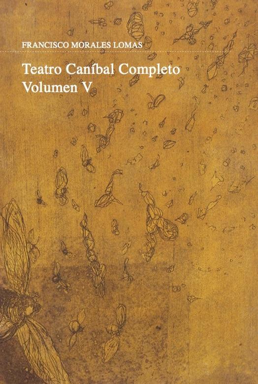 Teatro caníbal. Volumen V: portada