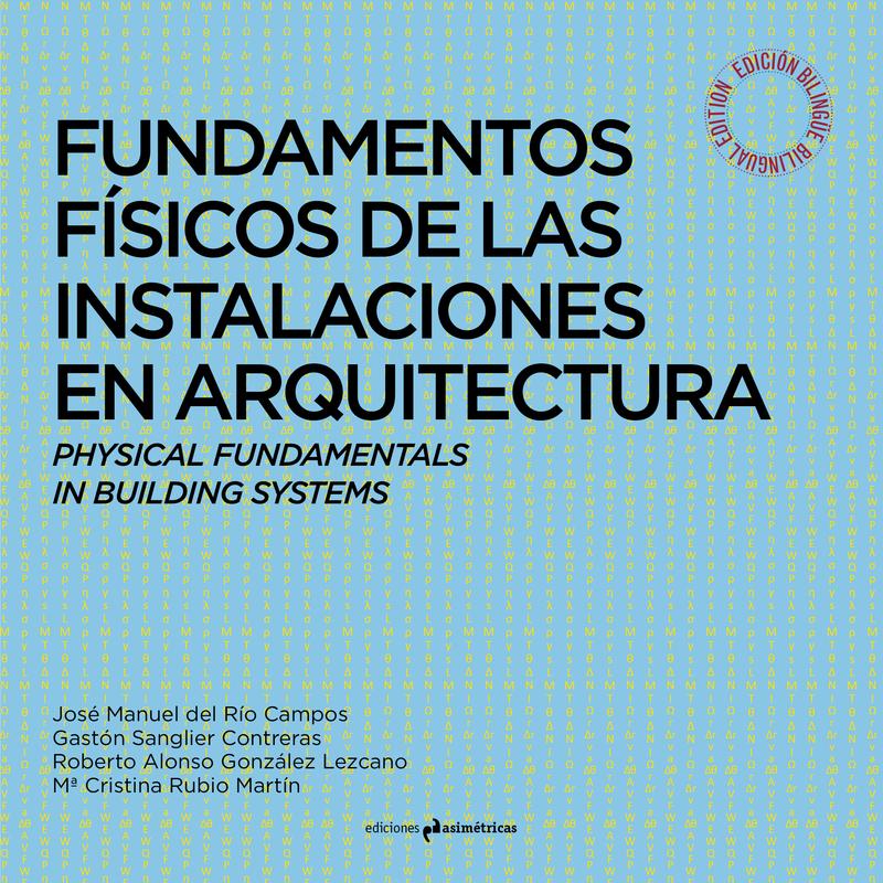 FUNDAMENTOS FÍSICOS DE LAS INSTALACIONES EN ARQUITECTURA: portada