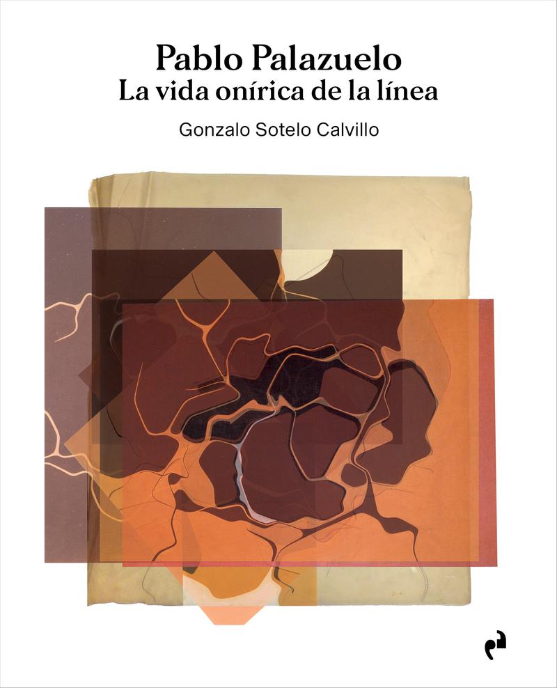 PABLO PALAZUELO. LA VIDA ONÍRICA DE LA LÍNEA (3 vols.): portada