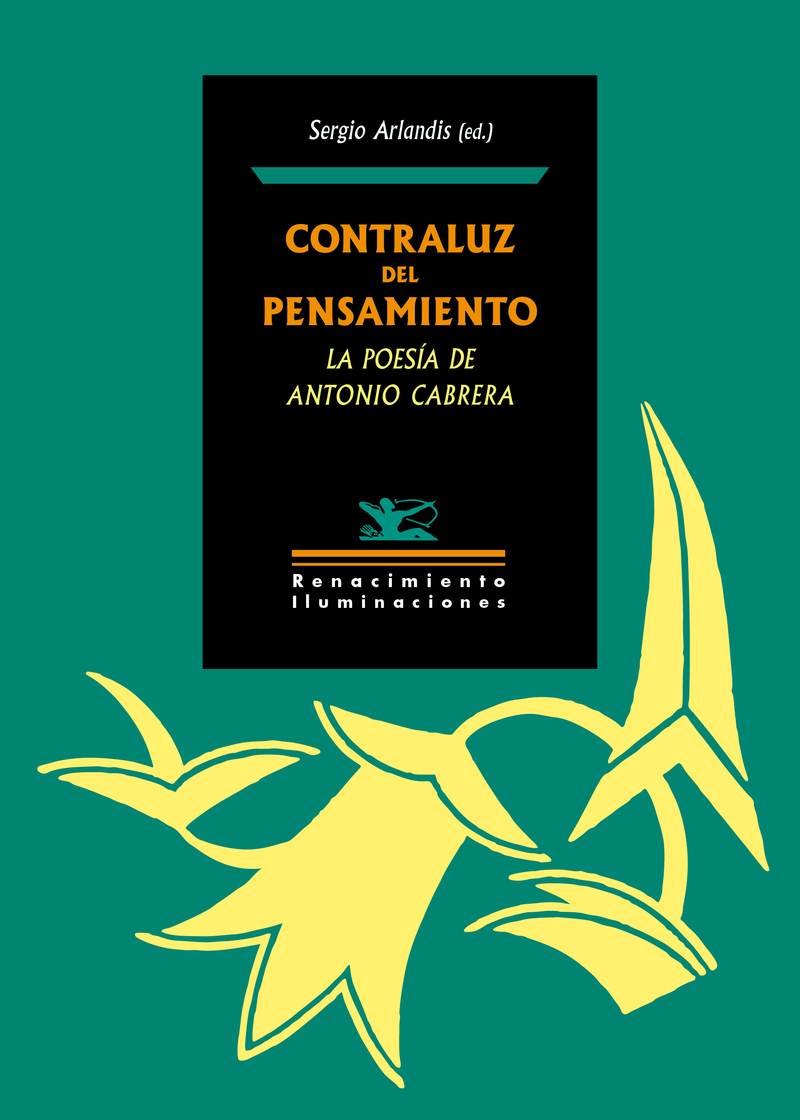 CONTRALUZ DEL PENSAMIENTO: LA POESíA DE ANTONIO CABRERA: portada