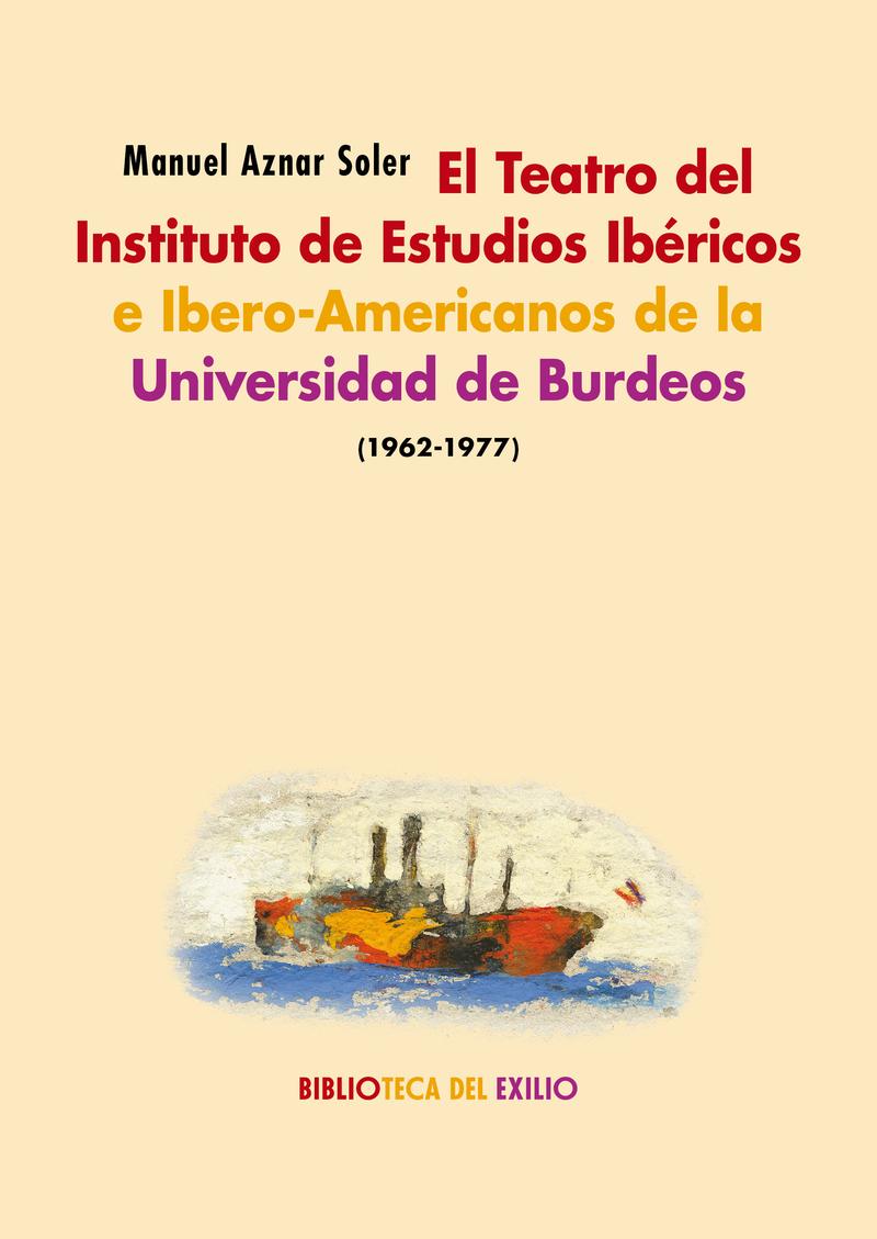 EL TEATRO DEL INSTITUTO DE ESTUDIOS IBéRICOS E IBERO-AMERICA: portada