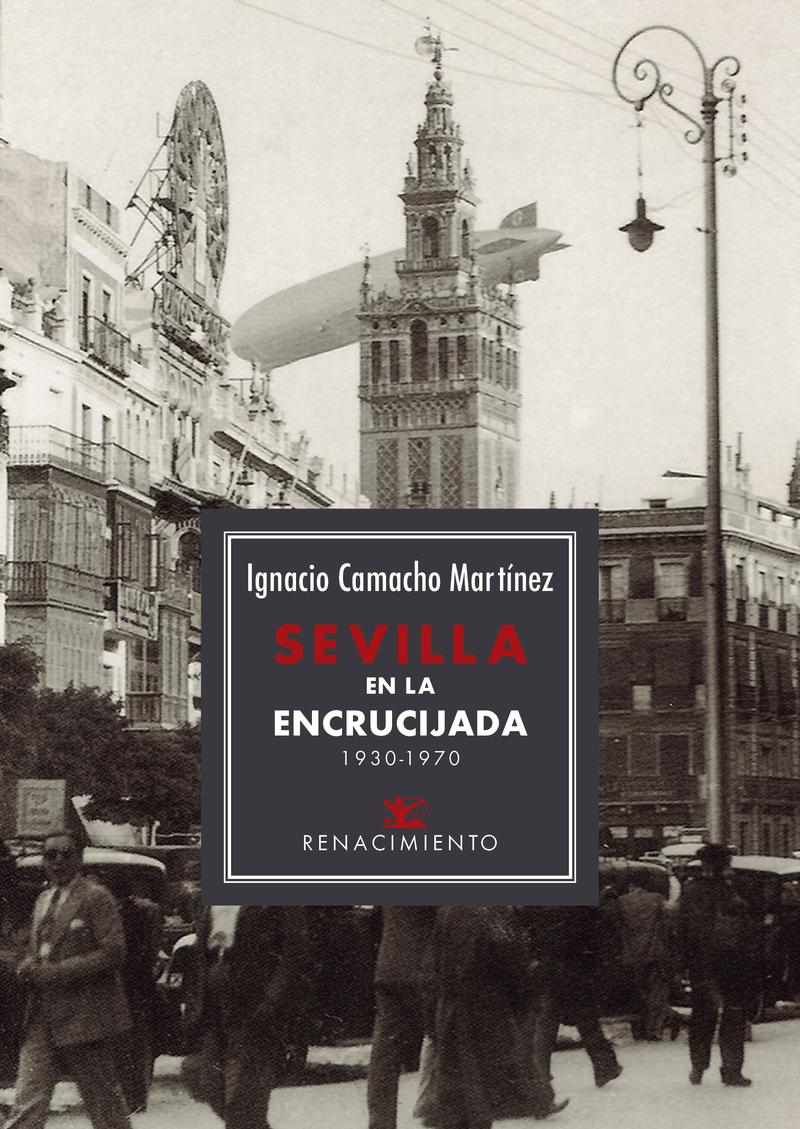 Sevilla en la encrucijada. 1930-1970: portada