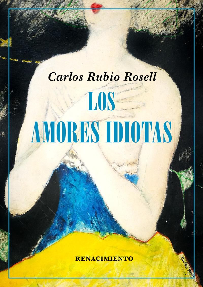 LOS AMORES IDIOTAS: portada