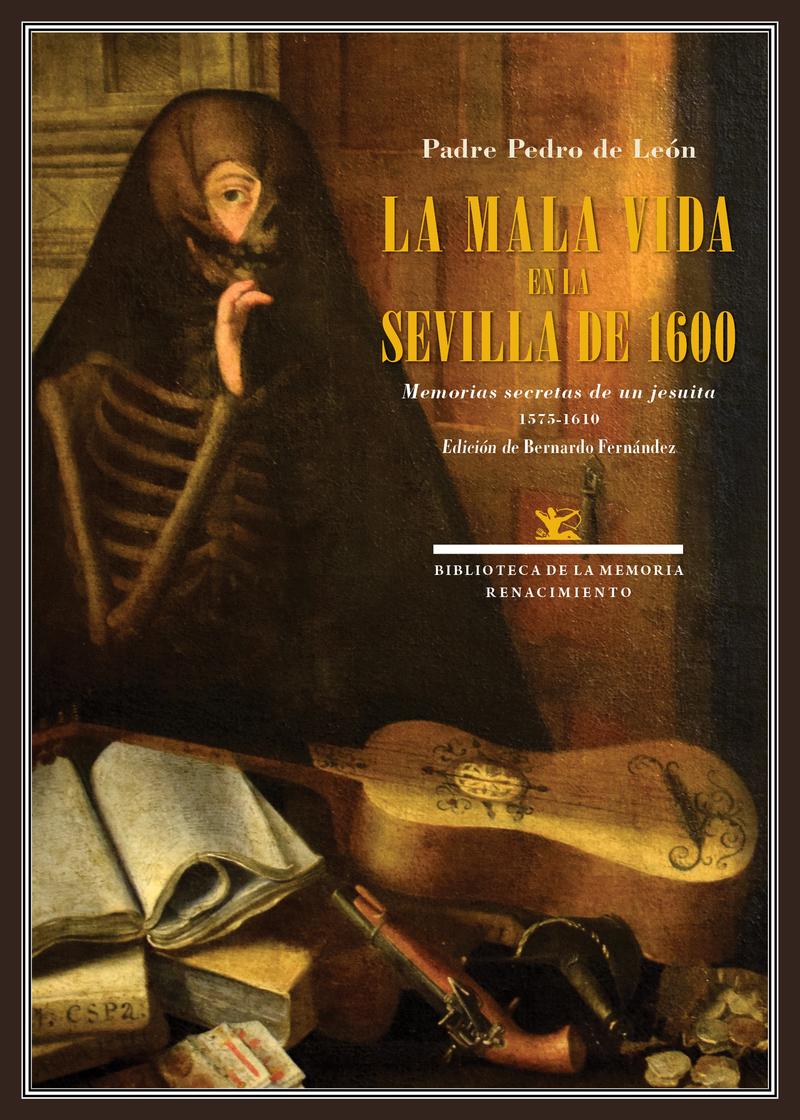 LA MALA VIDA EN LA SEVILLA DE 1600: portada