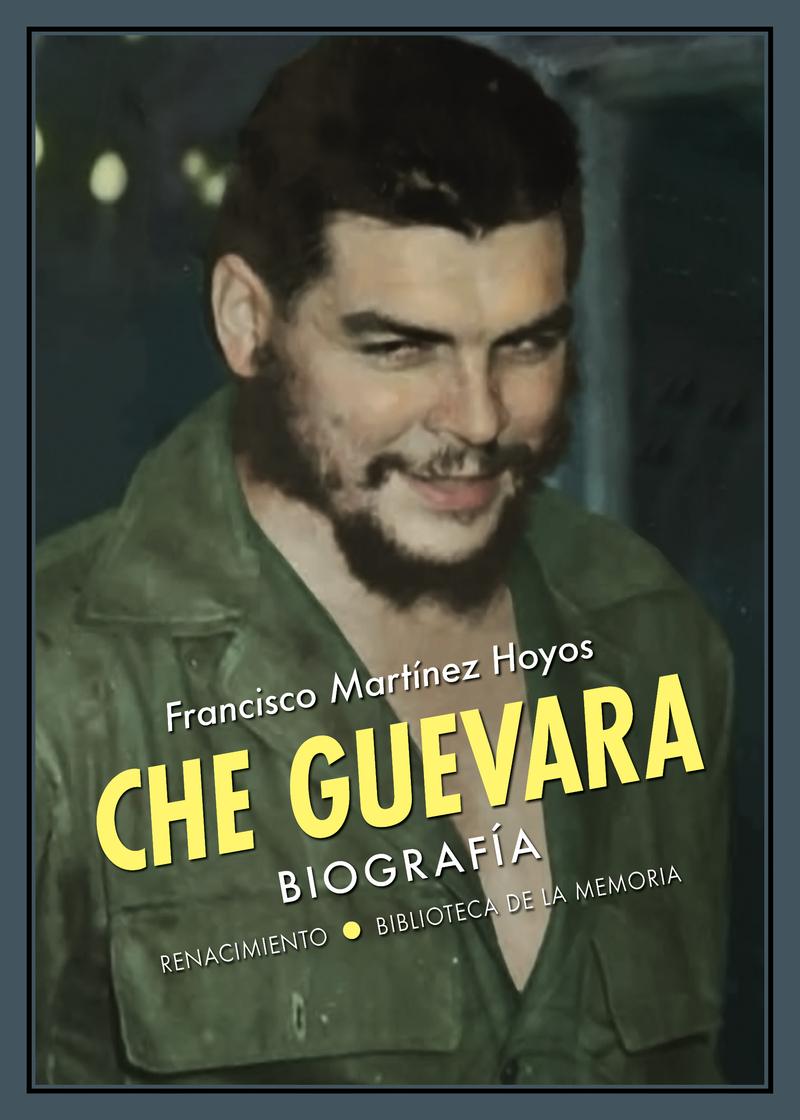 CHE GUEVARA de FRANCISCO MARTINEZ HOYOS