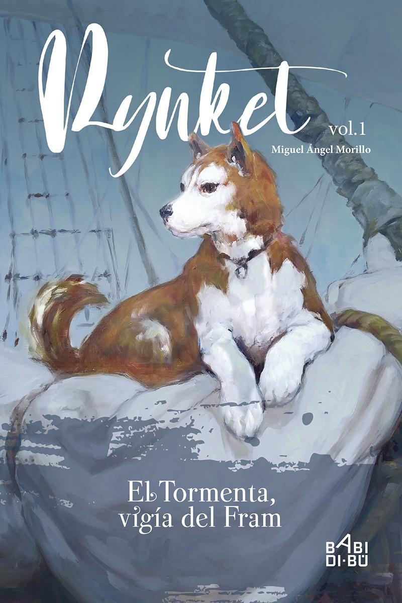 Rynket, el Tormenta, vigía del Fram. Vol. I: portada