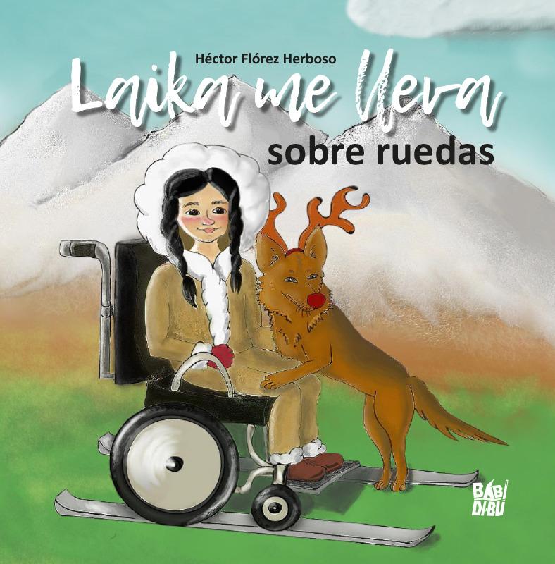 Laika me lleva sobre ruedas: portada