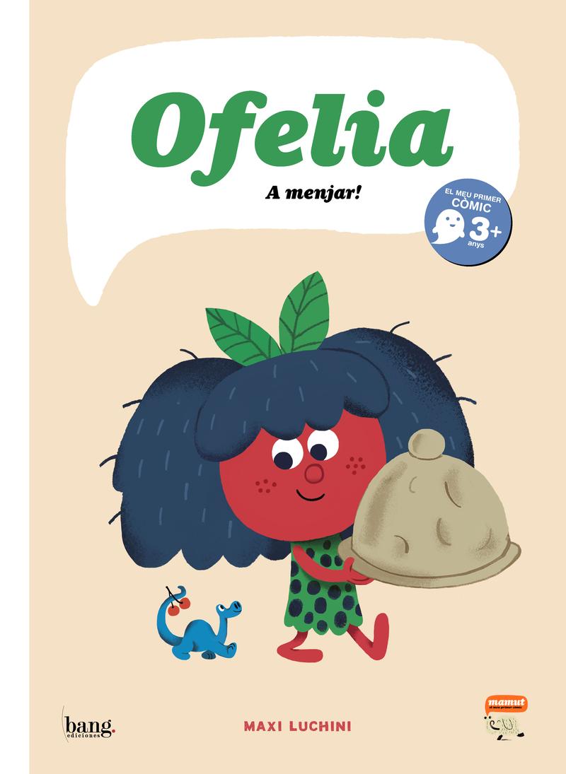 Ofelia, A menjar!: portada