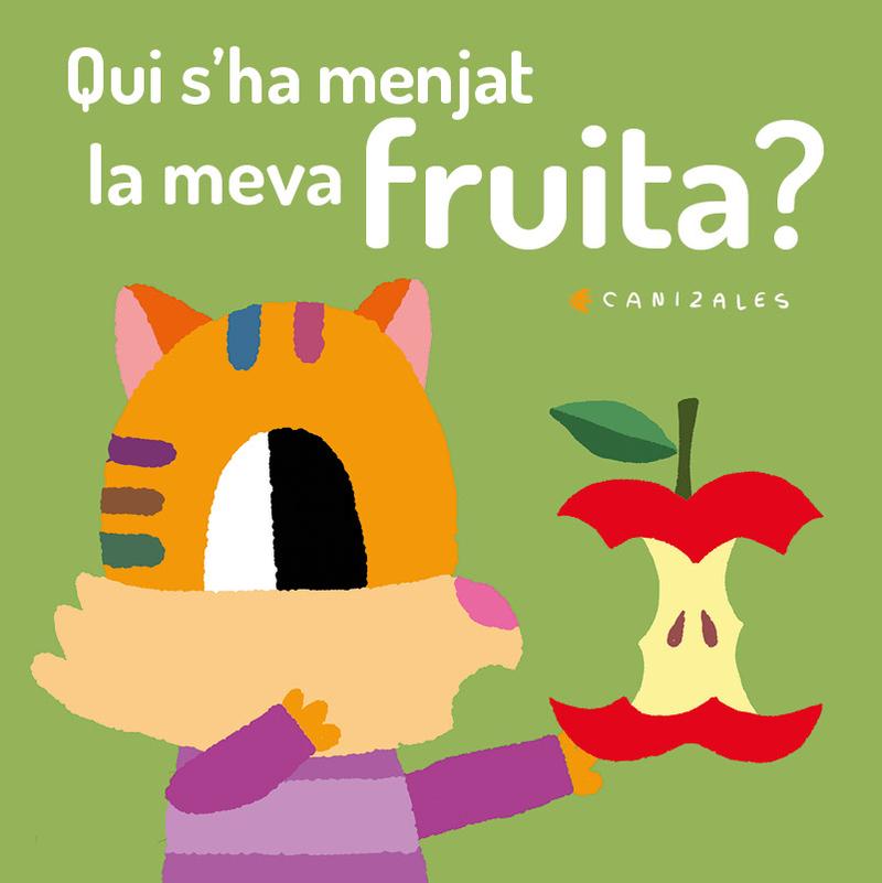Qui s'ha menjat la meva fruita?: portada
