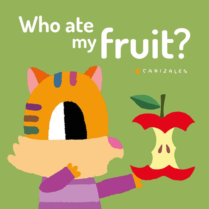 Who Ate My Fruit?: portada