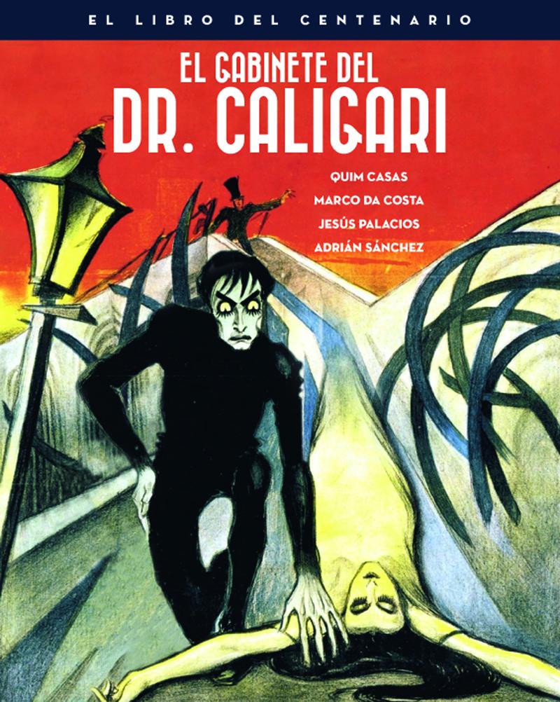 EL GABINETE DEL DOCTOR CALIGARI. EL LIBRO DEL CENTENARIO: portada