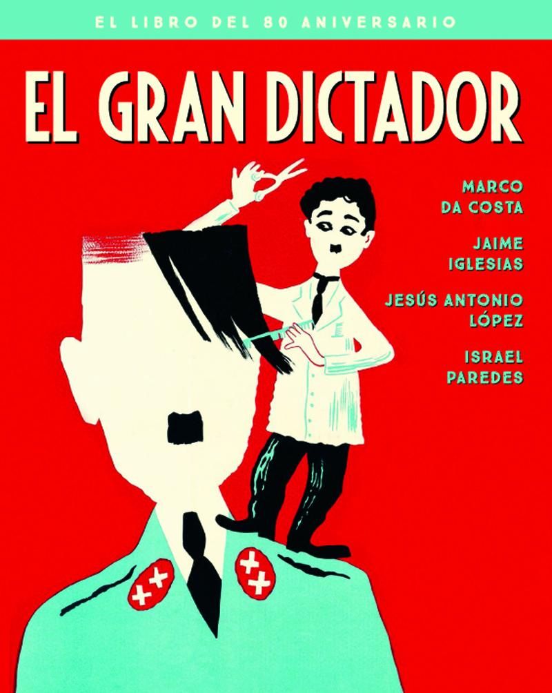 EL GRAN DICTADOR. EL LIBRO DEL 80 ANIVERSARIO: portada