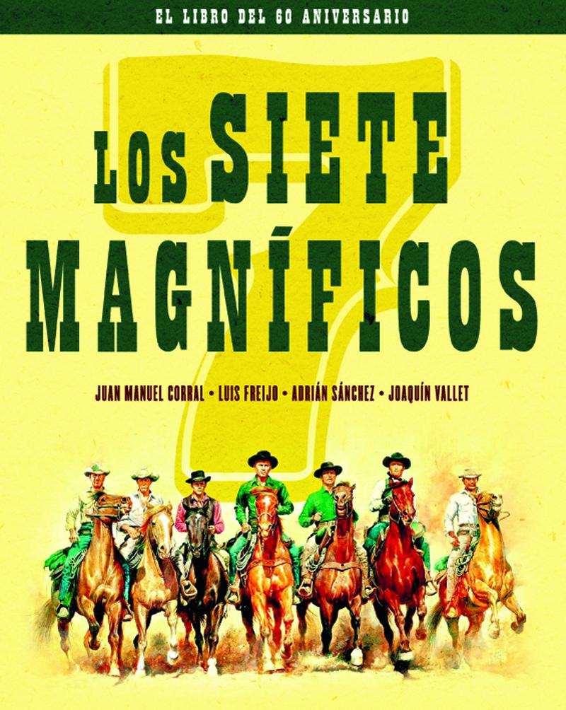 LOS SIETE MAGNÍFICOS.EL LIBRO DEL 60 ANIVERSARIO: portada