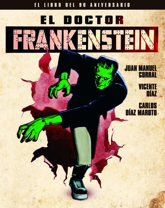 EL DOCTOR FRANKENSTEIN. EL LIBRO DEL 90 ANIVERSARIO: portada