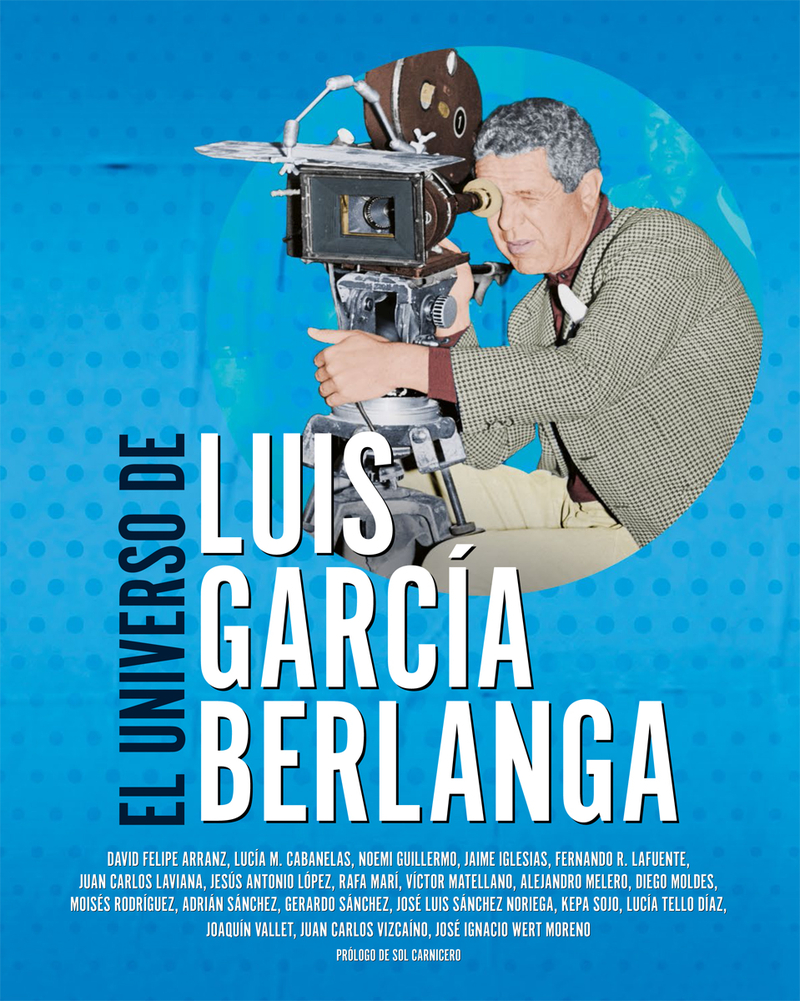 EL UNIVERSO DE LUIS GARCÍA BERLANGA: portada